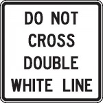 Do not cross double white lines